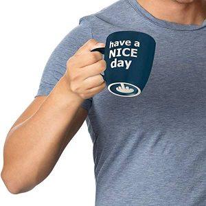 Have a Nice Day Funny Coffee Mug